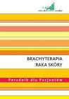 Brachyterapia raka skóry