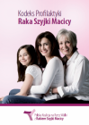 Kodeks profilaktyki raka szyjki macicy